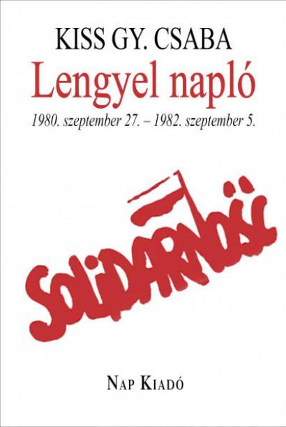 Lengyel Napló - 1980. szeptember 27. - 1982. szeptember 5.