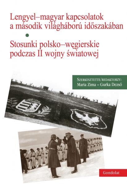 Lengyel-magyar kapcsolatok a második világháború időszakából